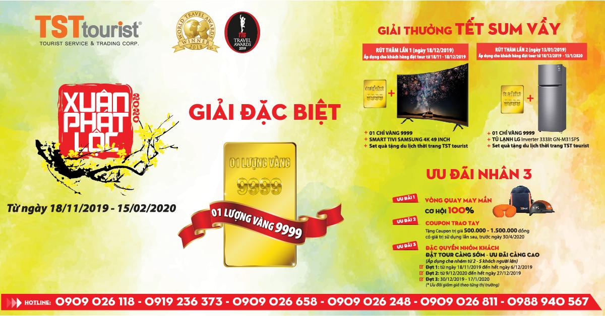 Tưng bừng ưu đãi XUÂN PHÁT LỘC 2020: Mua TOUR trúng VÀNG cùng TST tourist