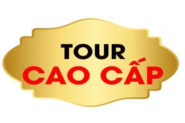 Tour Cao Cấp